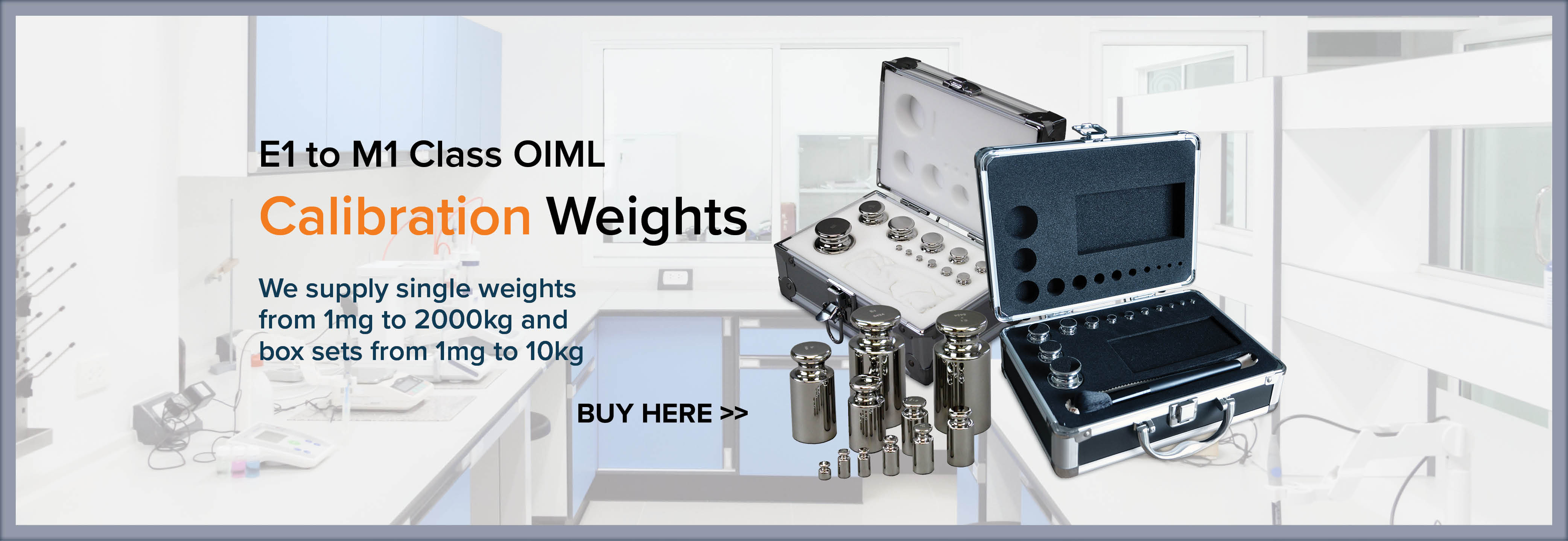 E1 to M1 Class OIML Calibration Weights - Buy Here