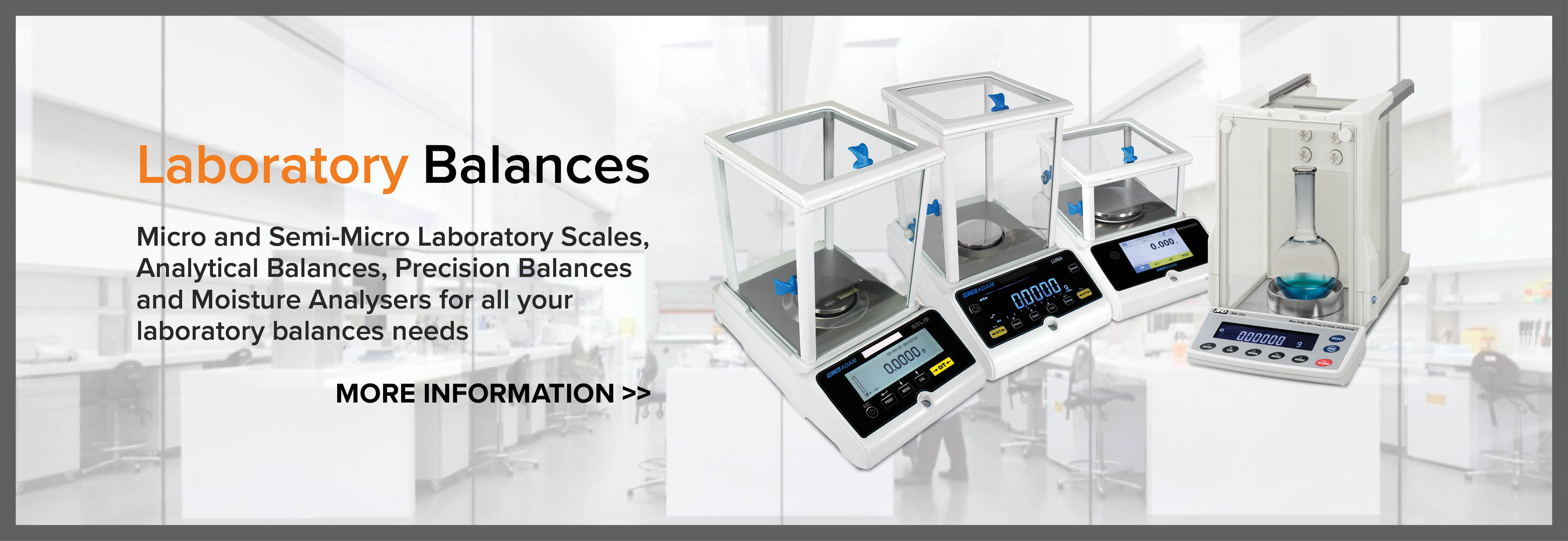 Laboratory Balances - Micro and Semi-Micro, Analytical, and Precision Balances and Moisture Analysers
