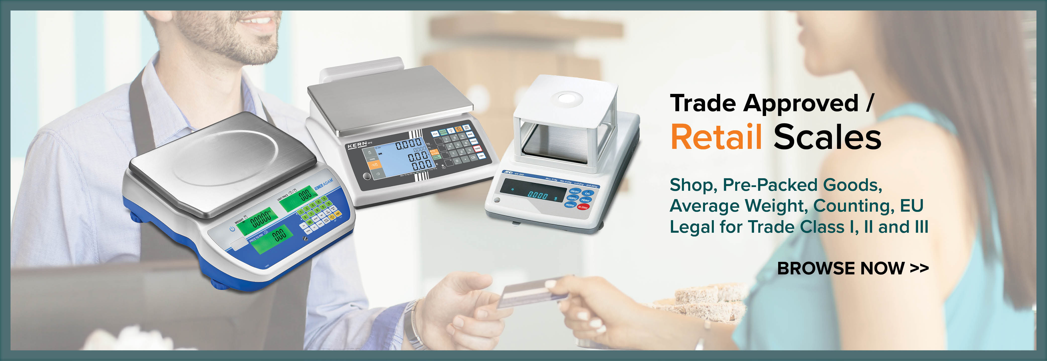 Trade Approved / Retail Scales - Shop, Pre-Packed Goods. Average Weight, Counting, EU Legal for Trade Class I, II and III. Browse now.